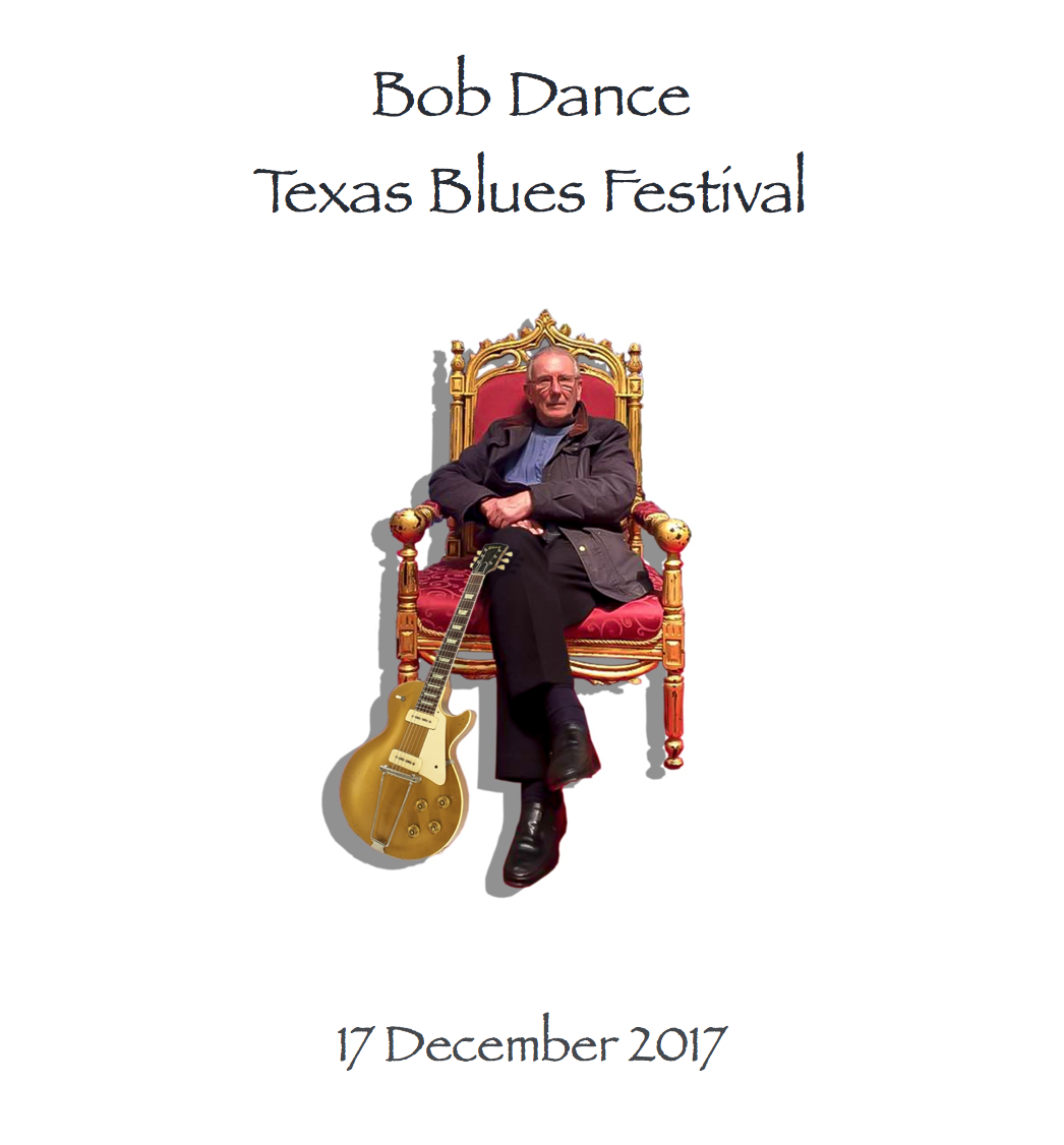 Bob Dance Texas Blues Festival 2017