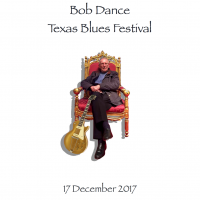 Bob Dance TX Blues Festival 2017 Cover